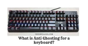What-is-Anti-Ghosting-for-the-keyboard