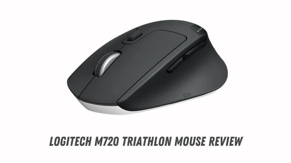 Logitech M720 Triathlon Mouse Review