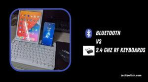 Bluetooth Vs 2.4 Ghz RF Keyboards