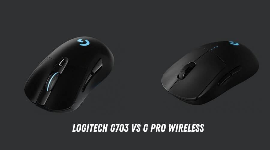 G703 vs G Pro Wireless Mouse