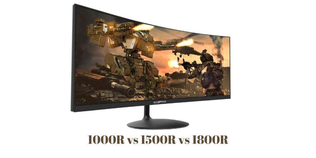 1000R vs 1500R vs 1800R