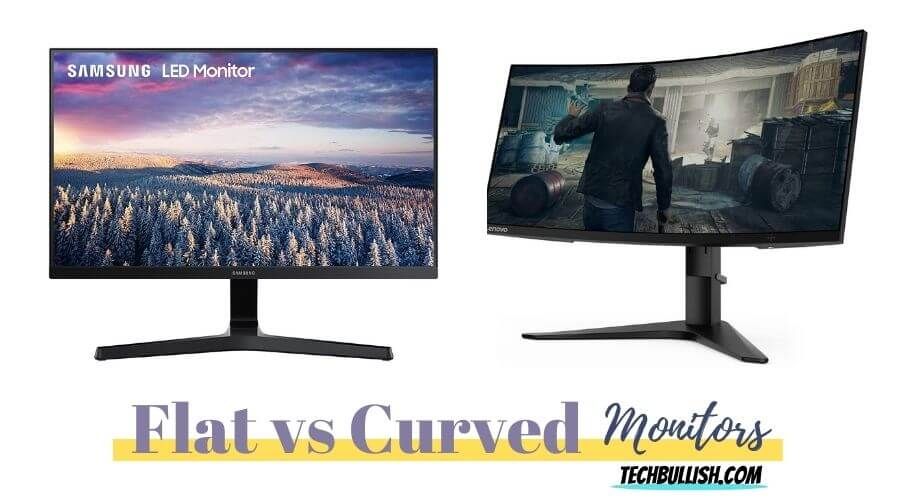 flat vs curved monitor