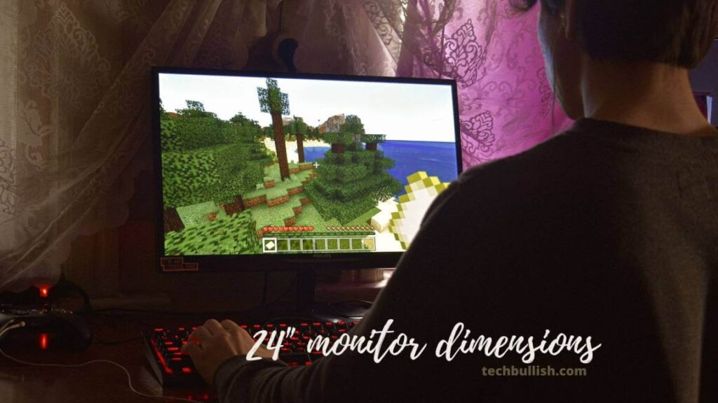 How big is a 24-inch monitor