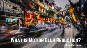 what is motion blur reduction