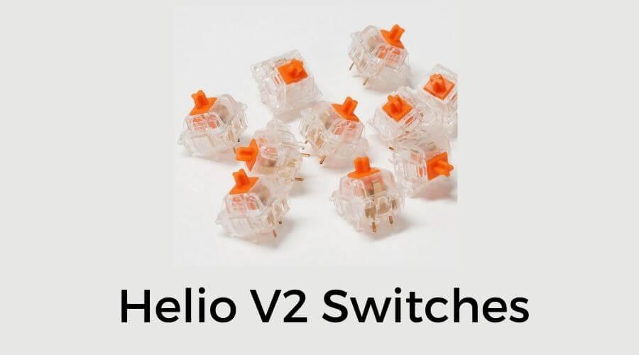 helio v2 switches